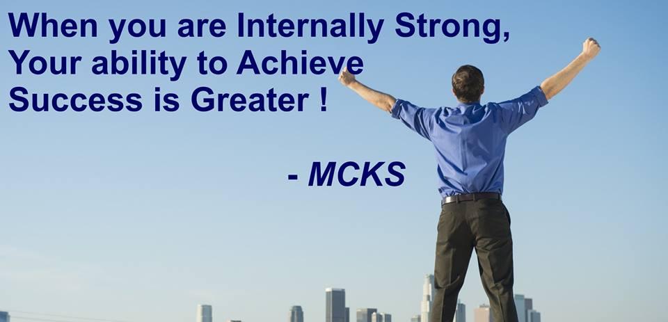 When you are internally strong MCKS